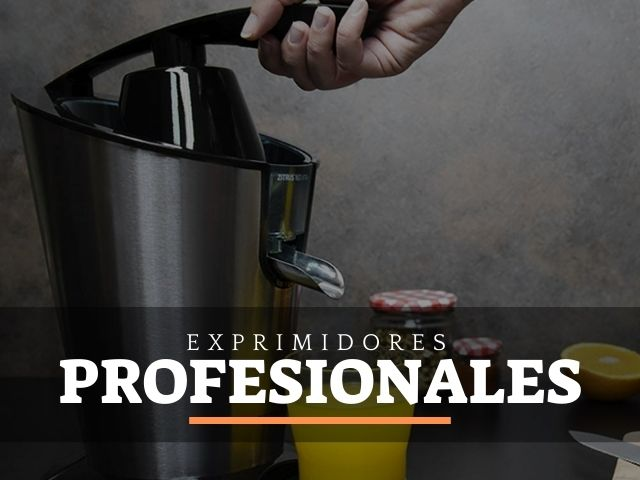 mejores exprimidores profesionales